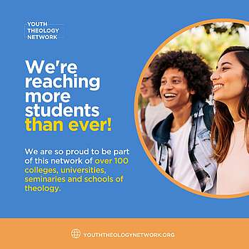 We're reaching more students than ever! We are so proud to be part of this network of over 100 colleges, universities, seminaries and schools of theology
